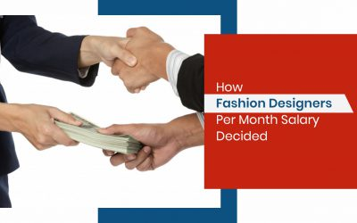 How Fashion Designers Per Month Salary Decided